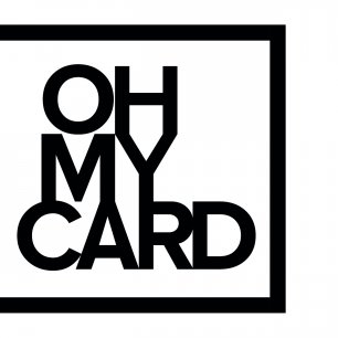OH MY CARD